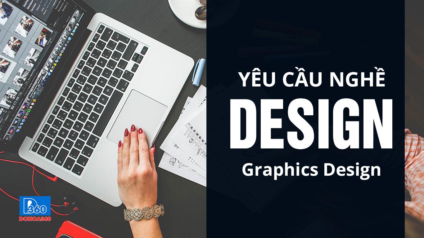 Yêu cầu nghề thiết kế đồ họa!