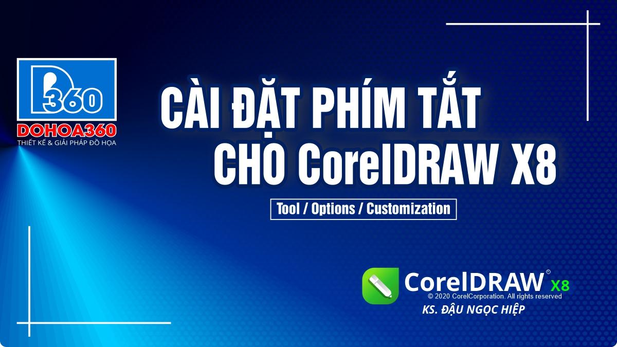 Cài Phím tắt cho CorelDRAW