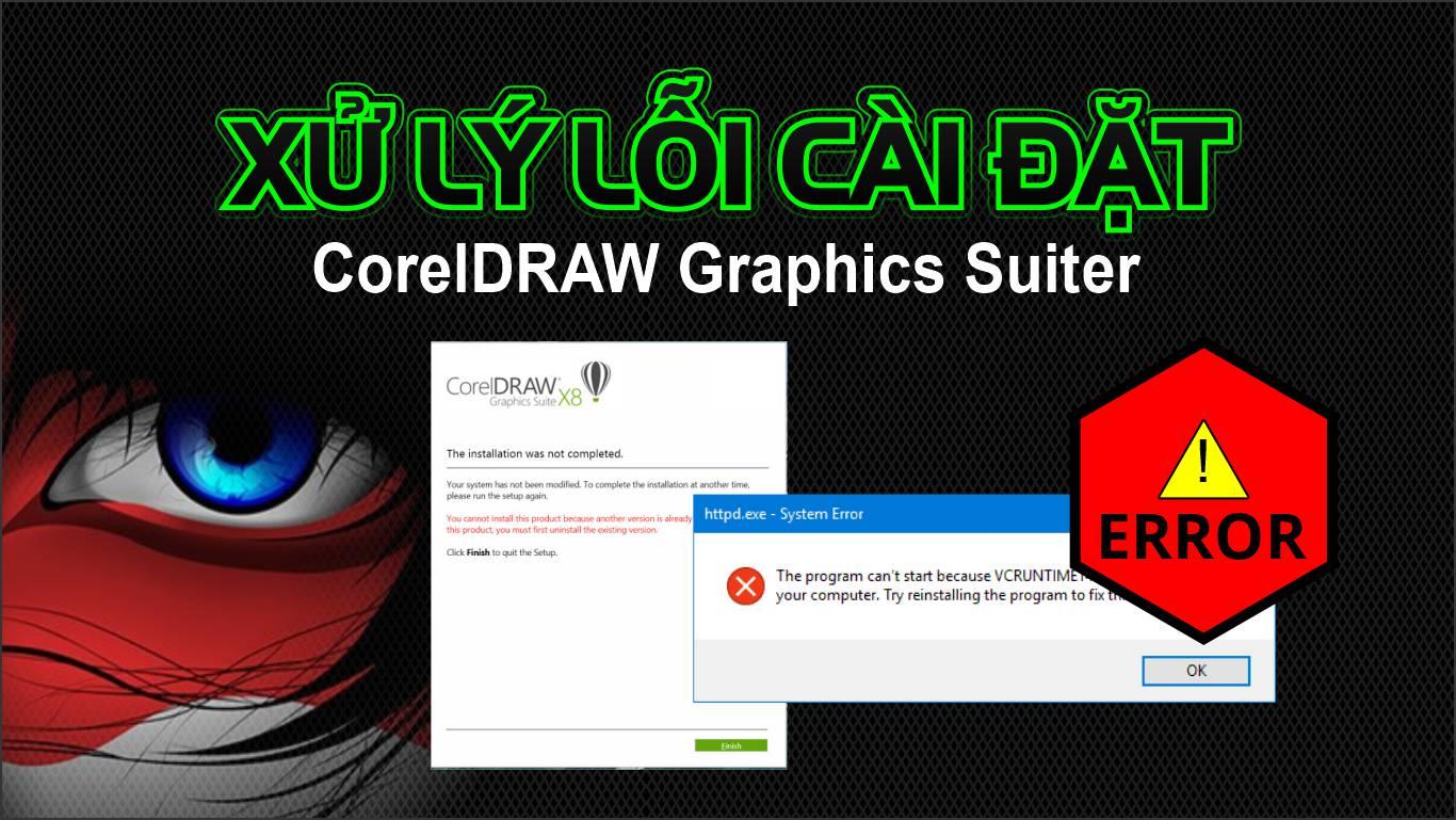 Sửa lỗi không cài đặt được CorelDRAW