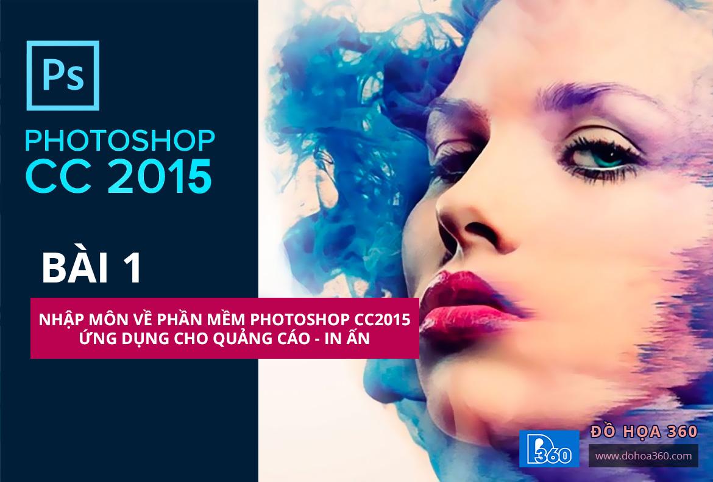 Nhập môn Photoshop CC2015 – Ứng dụng Quảng cáo, In ấn